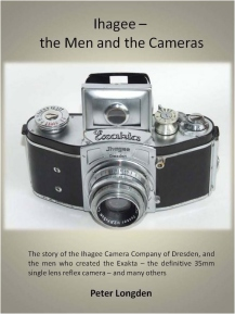 Ihagee - the Men and the Cameras