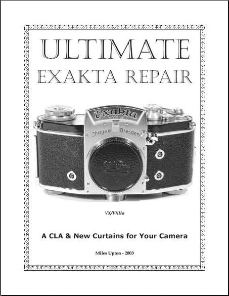 Ultimate Exakta Repair Manual